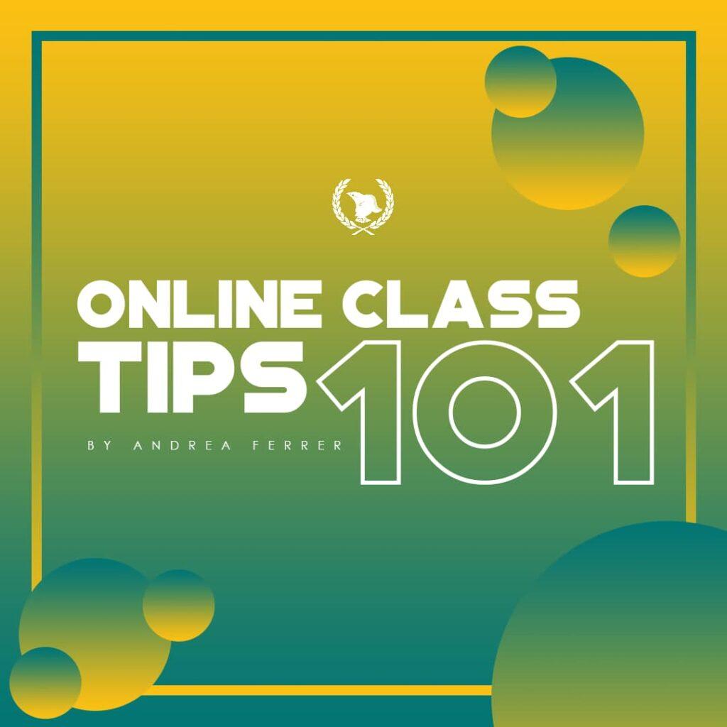 Online Class Tips 101