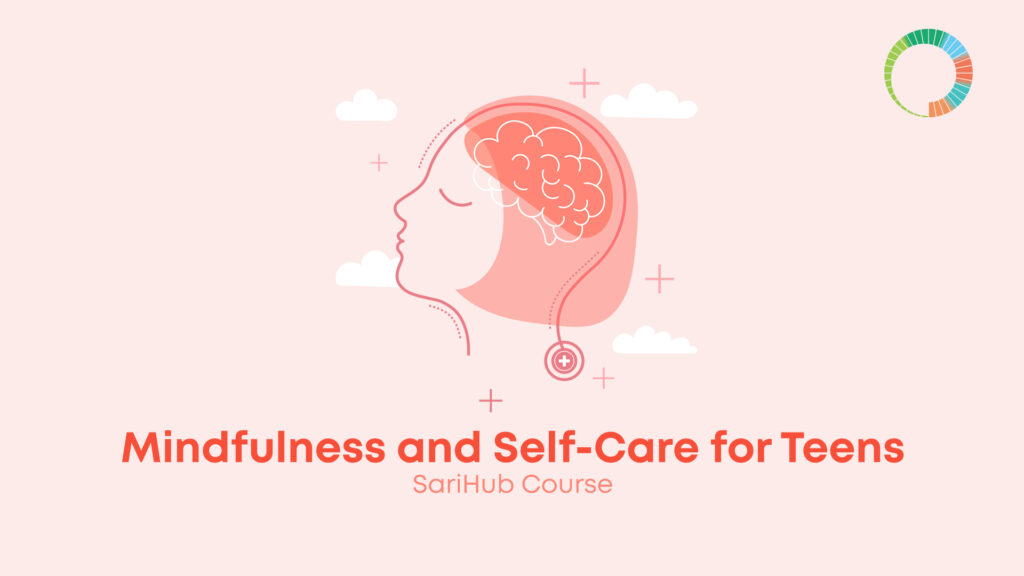 Mindfulness and Self-Care for Teens and Young Adults
